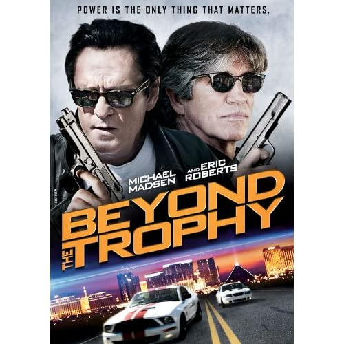 Image 0 of Beyond The Trophy On DVD With Eric Roberts