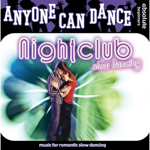Image 0 of Anyone Can Dance: Nightclub Slow Dancing On Audio CD Album 2006