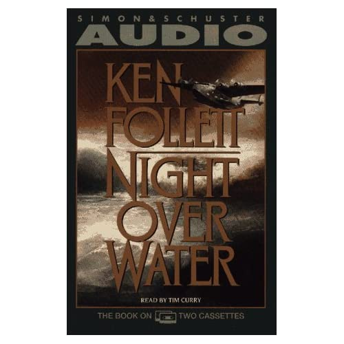 Image 0 of Night Over Water By Follett Ken Curry Tim Reader On Audio Cassette