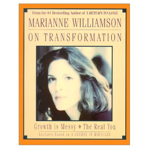Image 0 of Marianne Williamson On Transforming Your Life By Marianne Williamson And Mariann