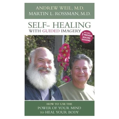 Image 0 of Self-Healing With Guided Imagery: How To Use The Power Of Your Mind To Heal Your