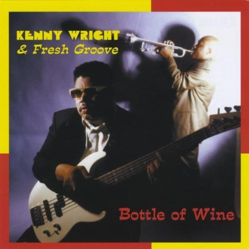 Image 0 of Bottle Of Wine By Kenny Wright On Audio CD