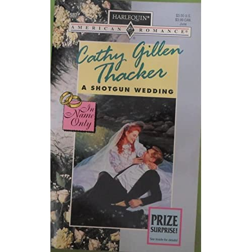 A Shotgun Wedding In Name Only By Cathy Gillen Thacker Book Paperback