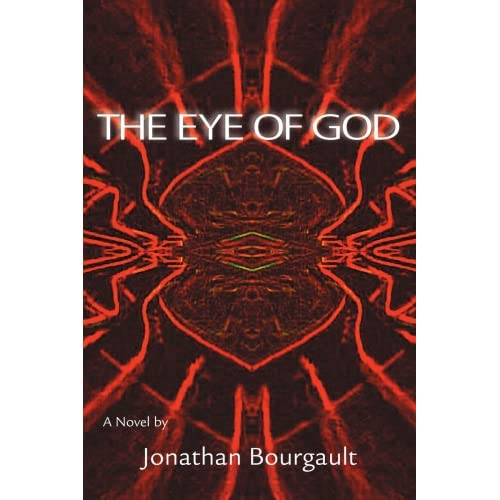 Image 0 of The Eye Of God: A Novel By Bourgault Jonathan Book Paperback