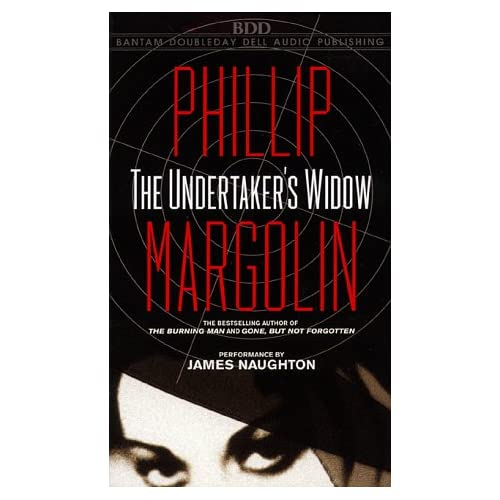 The Undertaker's Widow By Phillip Margolin And James Naughton Reader