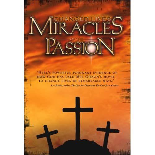 Image 0 of Changed Lives: Miracles Of The Passion On DVD with Jody Eldred