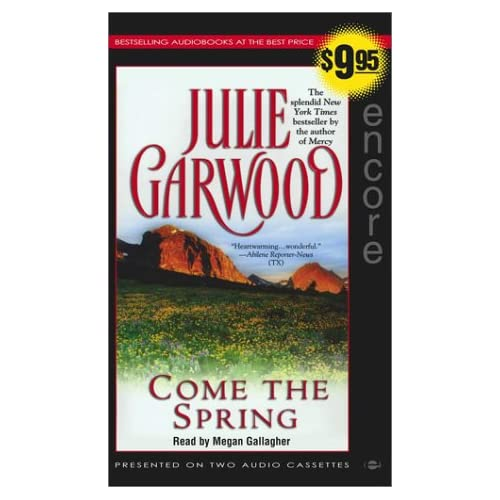 Image 0 of Come The Spring By Julie Garwood On Audio Cassette