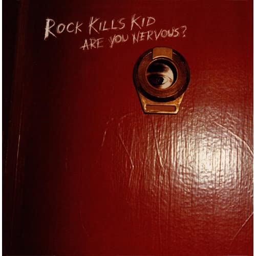 Image 0 of Are You Nervous? US Version By Rock Kills Kid On Audio CD Album 2013