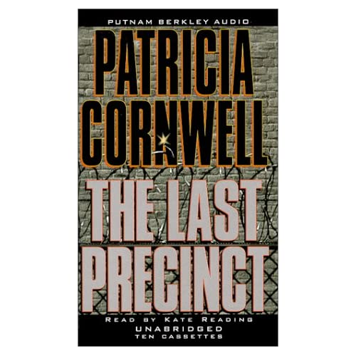 The Last Precinct Kay Scarpetta By Patricia Cornwell And Kate Reading