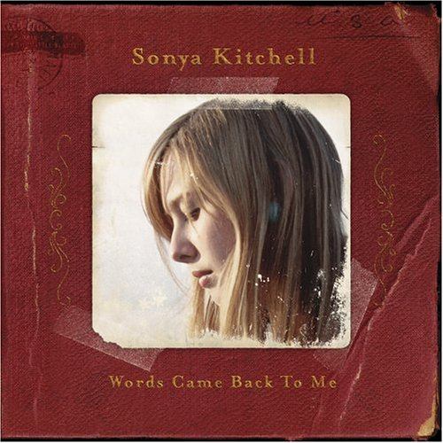 Image 0 of Words Came Back To Me By Kitchell Sonya On Audio CD Folk Album 2006