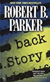 Back Story, by Robert K. Parker