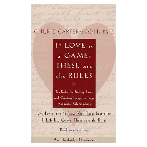 Image 0 of If Love Is A Game These Are The Rules: Ten Rules For Finding Love And Creating L