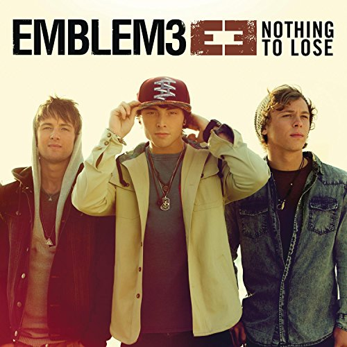 Image 0 of Nothing To Lose By EMBLEM3 On Audio CD Album 2013