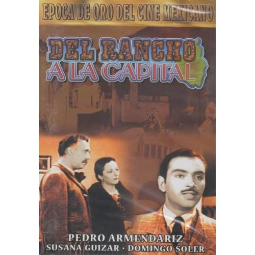 Image 0 of Del Rancho A La Capital On DVD With Pedro Armendariz TV Shows