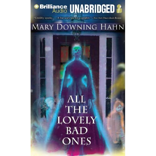 All The Lovely Bad Ones By Downing Hahn Mary Cummings Jeffrey Reader