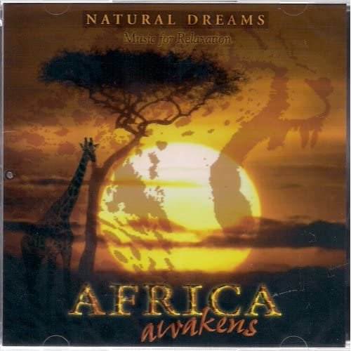 Image 0 of Africa Awakens: Natural Dreams Music For Relaxation By Various On Audio CD Album