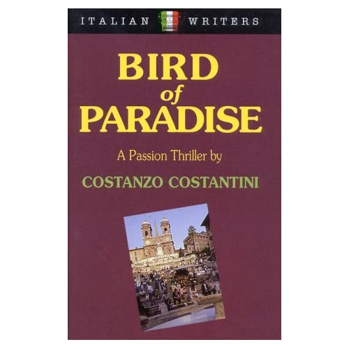 Bird Of Paradise Hardcover By Costanzo Costantini Book