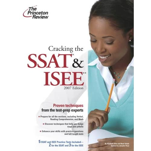 Cracking The SSAT & ISEE 2007 Edition (Private Test Preparation) by
