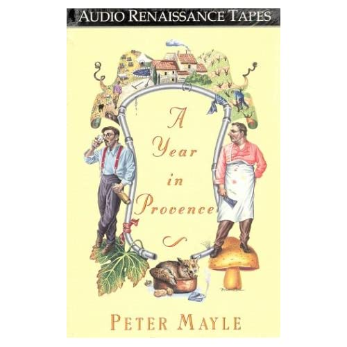 Image 0 of A Year In Provence By Mayle Peter Mayle Peter Reader On Audio Cassette