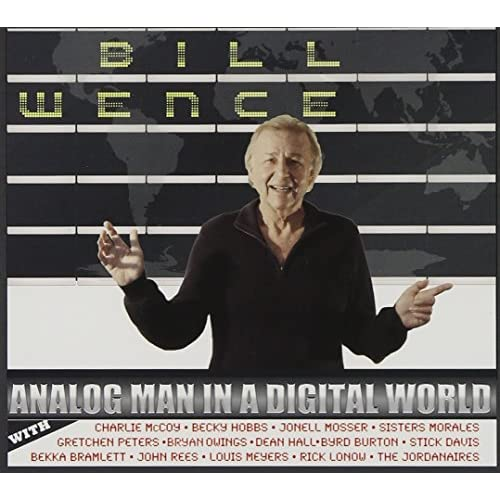 Image 0 of Analog Man In A Digital World Album by Bill Wence On Audio CD