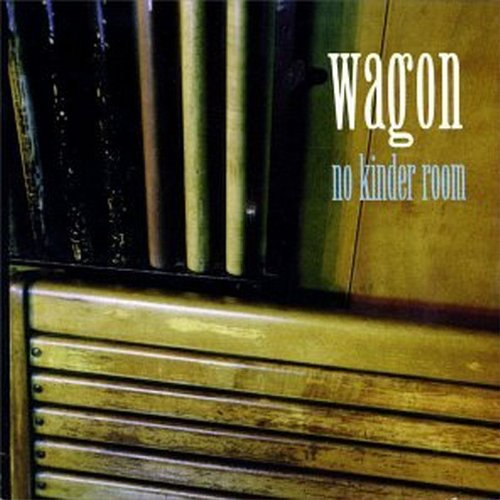 Image 0 of No Kinder Room By Wagon On Audio CD Album 1996