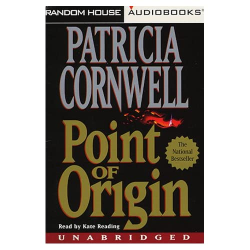 Image 0 of Point Of Origin Unabridged By Patricia Cornwell Kate Reading Narrator On Audio C