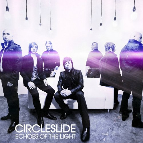 Image 0 of Echoes Of The Light By Circleslide On Audio CD Album 2010