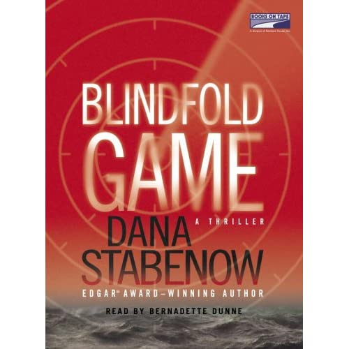 Image 0 of Blindfold Game: A Thriller By Dana Stabenow Bernadette Dunne Narrator On Audio C
