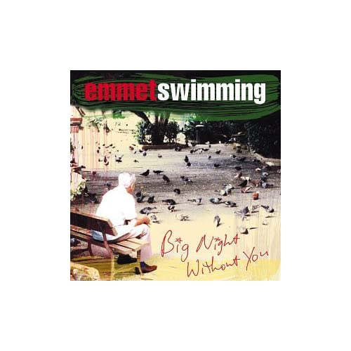 Image 0 of Big Night Without You Album by Emmet Swimming On Audio CD