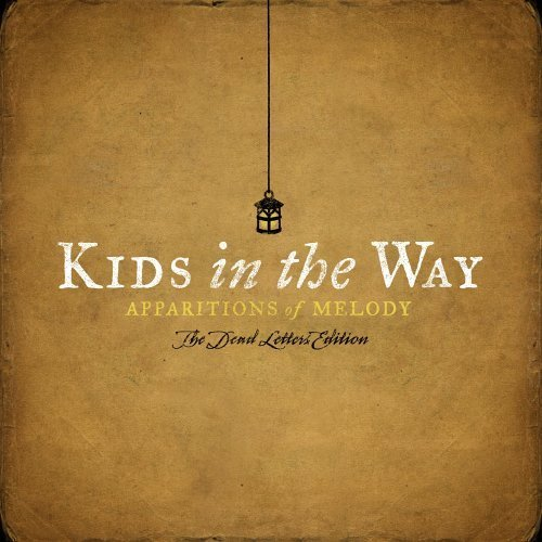 Image 0 of Apparitions Of Melody: The Dead Letters Edition By Kids In The Way On Audio CD A