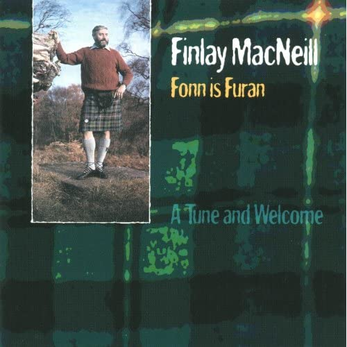 Image 0 of Fonn Is Furan A Tune And Welcome By Finlay Macneill On Audio CD Album