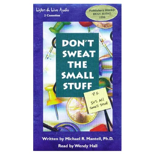 Don't Sweat The Small Stuff Ps It's All Small Stuff Cassette By