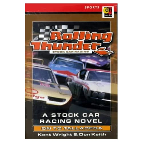 Image 0 of On To Talladega Rolling Thunder Stock Car Racing No 4 By Wright Kent Keith Don O