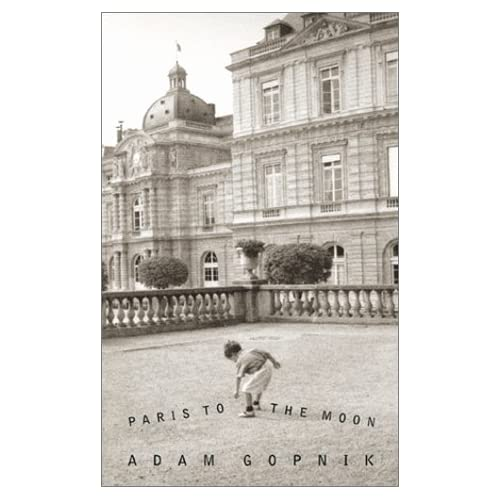 Image 0 of Paris To The Moon By Adam Gopnik On Audio Cassette