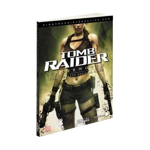 Tomb Raider: Underworld: The Official Guide Prima Official Game Guides