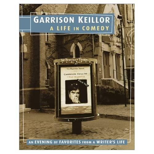 Image 0 of Garrison Keillor: A Life In Comedy By Garrison Keillor On Audio Cassette