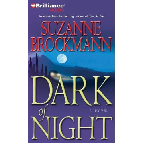 Dark Of Night Troubleshooters Series By Brockmann Suzanne Lawlor