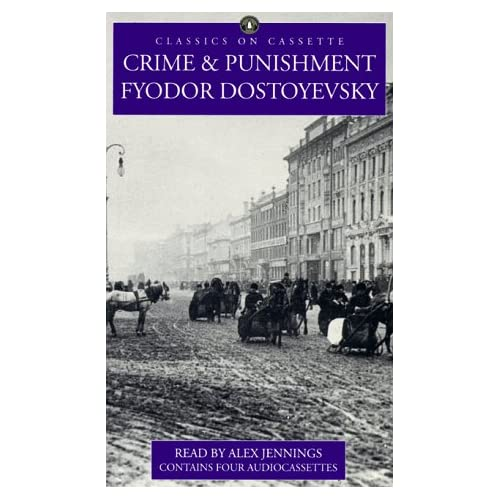 Crime And Punishment Classics On Cassette By Fyodor Dostoyevsky And