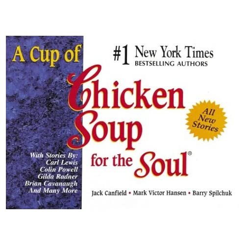 A Cup Of Chicken Soup For The Soul Paperback by Jack Canfield Mark