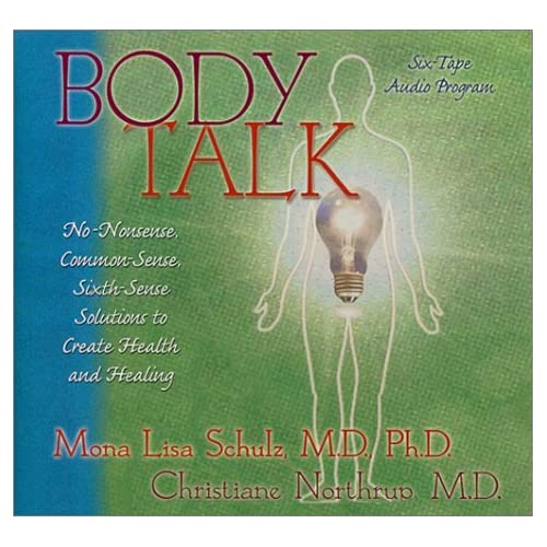 Image 0 of Body Talk By Christiane Northrup Md And Mona Lisa Schulz Md Phd On Audio Cassett