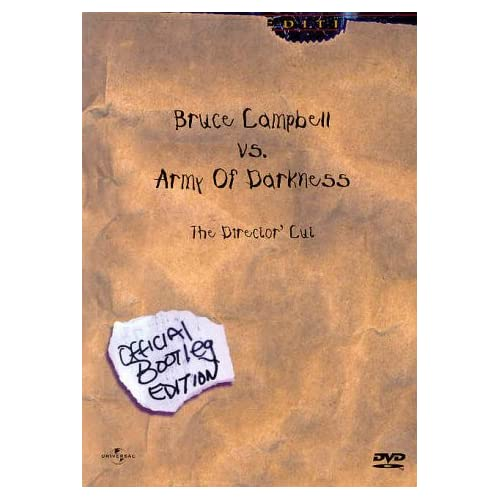 Image 0 of Bruce Campbell Vs Army Of Darkness The Director's Cut Official Bootleg Edition O