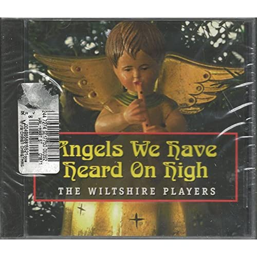 Image 0 of Angels We Have Heard On High By Wiltshire Players On Audio CD Album