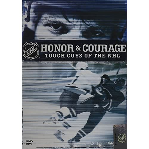 Honor & Courage Tough Guys Of The NHL On DVD With Darren Mccarty