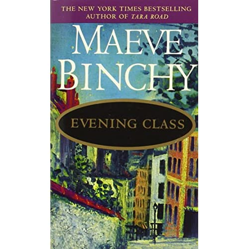 Evening Class By Maeve Binchy Book Paperback