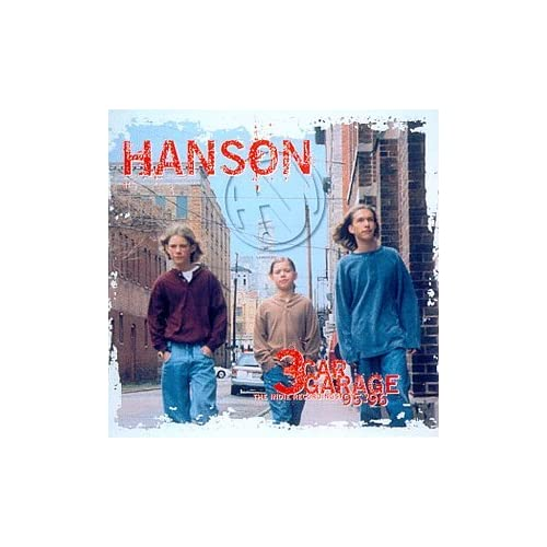 Image 0 of 3 Car Garage The Indie Recordings '95-'96 By Hanson On Audio CD Album 1998