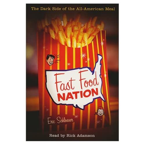 Image 0 of Fast Food Nation: The Dark Side Of The All-American Meal By Schlosser Eric Adams