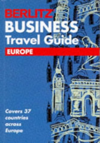 Berlitz Business Travel Guide Europe European Guides
