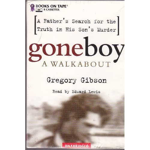 Image 0 of Goneboy: A Walkabout By Gibson Gregory Lewis Edward Narrator On Audio Cassette