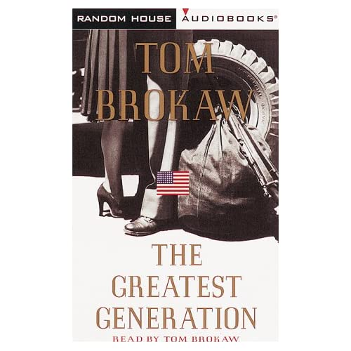 the greatest generation by tom brokaw essay Strange report reveals the fake methods of the greatest generation tom brokaw essay, lebron james informal speech essay, essays on giving directions.