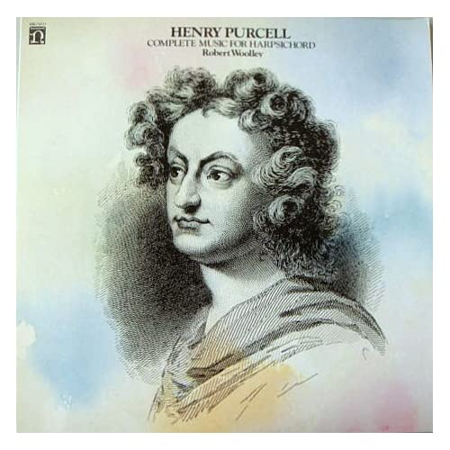 Henry Purcell Complete Music For Harpsichord Woolley By Robert Woolley Performer